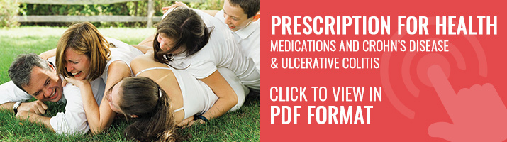 Prescription for Health: Medications and Crohn's Disease & ulcerative colitis. Click to view in PDF format.